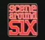 Scene Around Six