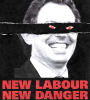 New_Labour_New_Danger.png